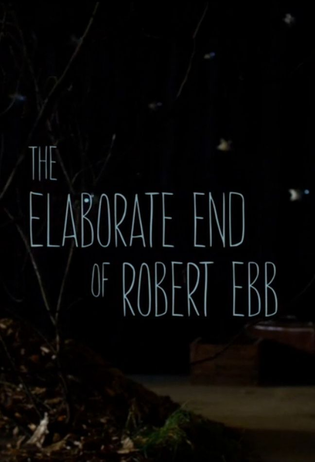 Elaborate End of Rpbert Ebb