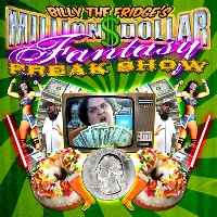 Million Dollar Fantasy Freak Show